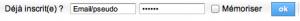 Entrez votre pseudo/email et votre mot de passe