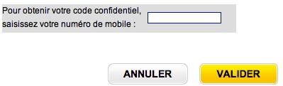 Entrez votre numéro de téléphone pour recevoir votre code secret par SMS