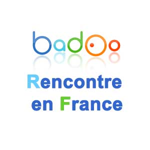 Inscription Badoo rencontre en France