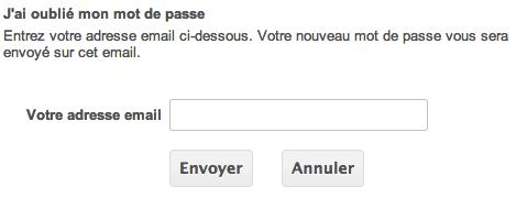 Faire une demande de renvoi de votre mot de passe à votre boite mail