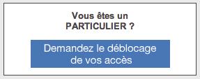 Demandez le déblocages de vos codes d'accès