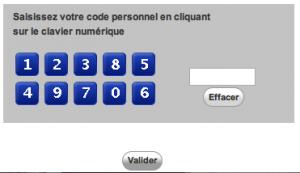 """Entrez votre code personnel et cliquez sur le bouton """"Valider"""""""