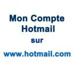 Mon compte Hotmail sur www.hotmail.com