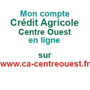 www.ca-centreouest.fr Mon compte Crédit Agricole Centre Ouest en ligne