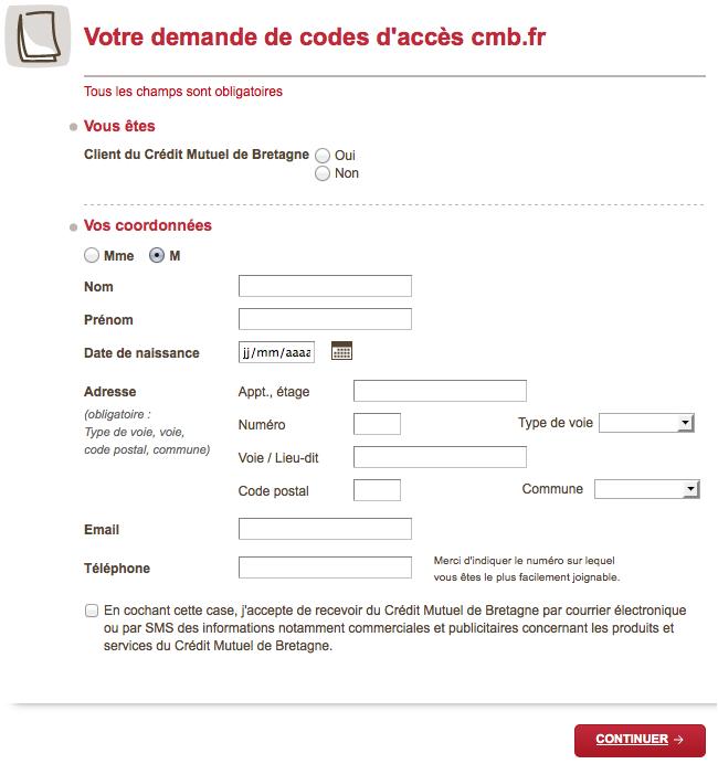Remplissez le formulaire avec vos informations pour recevoir vos identifiants pour la première fois.