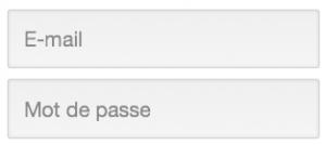 Entrez votre adresse mail et votre mot de passe