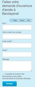 Remplissez ce formulaire pour souscrire au service Barclaysnet et recevoir vos codes