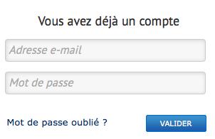 Entrez votre adresse email et votre mot de passe
